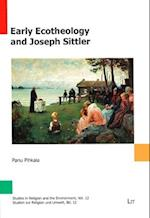 Early Ecotheology and Joseph Sittler (Studies in Religion and the Environment Studien Zur Religi, nr. 12)