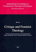 Critique and Feminist Theology (Internationale Forschungen in Feministischer Theologie Und R, nr. 8)