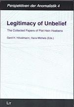 Legitimacy of Unbelief (Perspektiven Der Anomalistik, nr. 4)