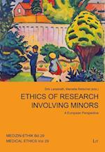 Ethics and the Research with Minors (Medizin Ethik Schriftenreihe Des Arbeitskreises Medizinisch, nr. 2)