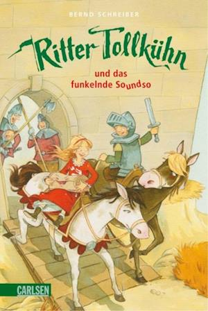 Ritter Tollkuhn, Band 2 af Bernd Schreiber