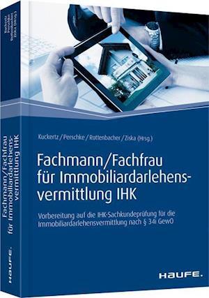 Fachmann/Fachfrau für Immobiliardarlehensvermittlung IHK
