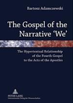 Gospel of the Narrative 'We' af Bartosz Adamczewski