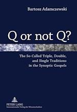 Q or not Q?