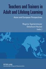 Teachers and Trainers in Adult and Lifelong Learning af Regina Egetenmeyer