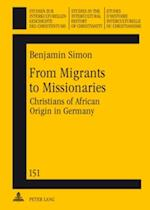 From Migrants to Missionaries