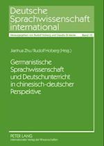 Germanistische Sprachwissenschaft und Deutschunterricht in chinesisch-deutscher Perspektive af Jianhua Zhu