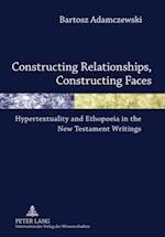 Constructing Relationships, Constructing Faces af Bartosz Adamczewski