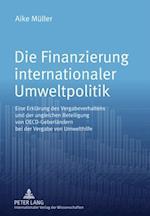 Die Finanzierung internationaler Umweltpolitik