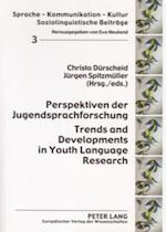 Perspektiven der Jugendsprachforschung. Trends and Developments in Youth Language Research af Christa Durscheid