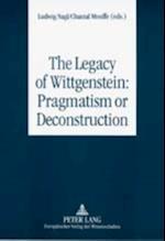 Legacy of Wittgenstein: Pragmatism or Deconstruction