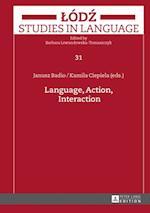 Language, Action, Interaction af Kamila Ciepiela