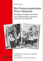 Die Pionierorganisation Ernst Thaelmann