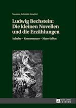 Ludwig Bechstein: Die kleinen Novellen und die Erzaehlungen