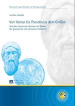 Von Homer bis Theodosius dem Grossen