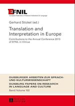 Translation and Interpretation in Europe af Gerhard Stickel