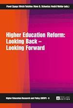 Higher Education Reform: Looking Back - Looking Forward