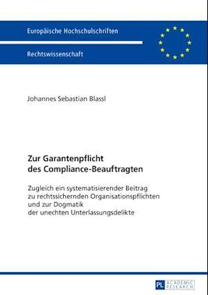 Zur Garantenpflicht des Compliance-Beauftragten af Johannes Blassl