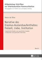 Narrative des Erasmus-Auslandsaufenthaltes: Freizeit, Liebe, Institution