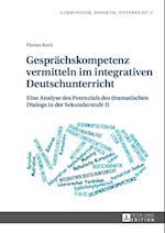 Gespraechskompetenz vermitteln im integrativen Deutschunterricht