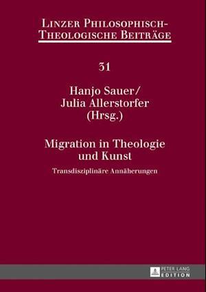 Migration in Theologie und Kunst af Hanjo Sauer, Julia Allerstorfer