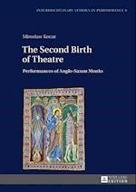 Second Birth of Theatre