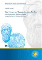 Von Homer bis Theodosius dem Groen