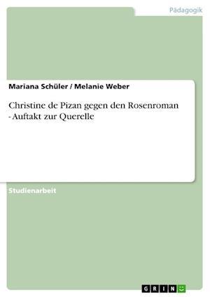 Christine de Pizan Gegen Den Rosenroman - Auftakt Zur Querelle