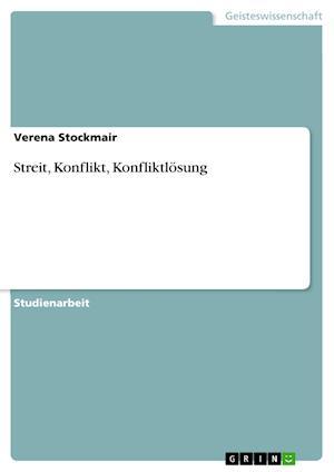 Bog, paperback Streit, Konflikt, Konfliktlosung af Verena Stockmair