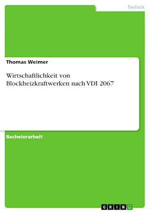 Wirtschaftlichkeit Von Blockheizkraftwerken Nach VDI 2067
