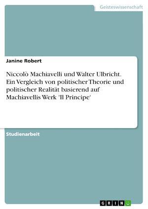 Niccolo Machiavelli Und Walter Ulbricht
