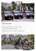Wie Kann Deutschland Seine Polizei VOR Angriffen Von Storern Wirksam(er) Schutzen?