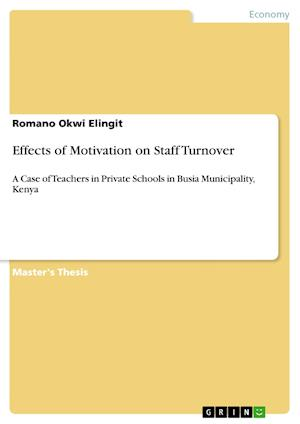 Effects of Motivation on Staff Turnover