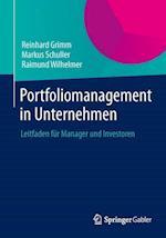 Portfoliomanagement in Unternehmen af Raimund Wilhelmer, Reinhard Grimm, Markus Schuller