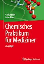 Chemisches Praktikum Fur Mediziner af Gerhard Hilt, Peter Rinze