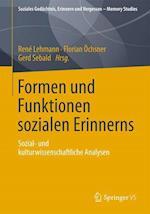 Formen Und Funktionen Sozialen Erinnerns