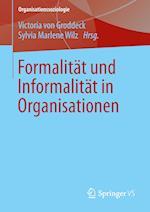 Formalität Und Informalität in Organisationen
