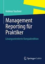 Management Reporting fur Praktiker af Andreas Taschner