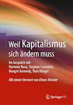 Weil Kapitalismus Sich Andern Muss af Hartmut Rosa, Margrit Kennedy, Stephan Lessenich