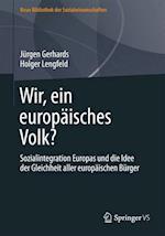 Wir, Ein Europaisches Volk? af Holger Lengfeld, Jurgen Gerhards