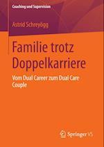 Familie trotz Doppelkarriere af Astrid Schreyogg