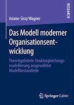 Das Modell moderner Organisationsentwicklung af Ariane-Sissy Wagner