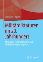 Militardiktaturen im 20. Jahrhundert