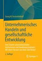 Unternehmerisches Handeln Und Gesellschaftliche Entwicklung af Georg W. Oesterdiekhoff