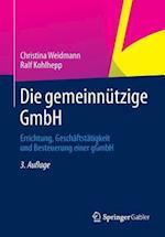 Die Gemeinnutzige Gmbh af Christina Weidmann, Ralf Kohlhepp