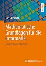 Mathematische Grundlagen Fur Die Informatik