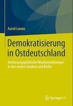 Demokratisierung in Ostdeutschland af Astrid Lorenz