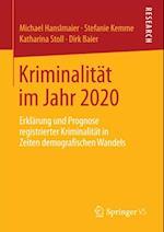 Kriminalitat im Jahr 2020 af Dirk Baier