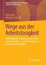 Wege Aus Der Arbeitslosigkeit af Peter Hartz, Hilarion G. Petzold