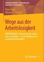Wege aus der Arbeitslosigkeit af Hilarion G. Petzold